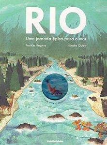Rio. Uma Jornada Épica Para O Mar