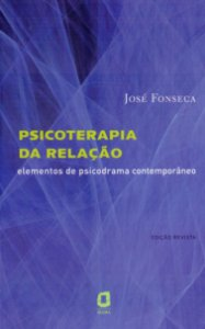 Psicoterapia da Relação: Elementos de Psicodrama Contemporâneo