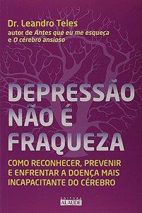 Depressão Não é Fraqueza