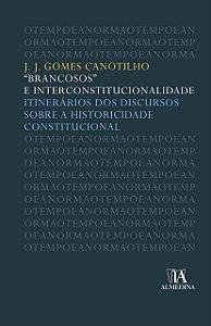 """Brancosos"" e Interconstitucionalidade"