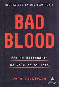 Bad Blood: Fraude Bilionária no Vale do Silício