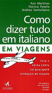 Como Dizer Tudo em Italiano em Viagens
