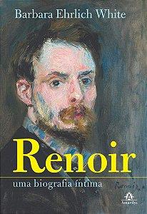 Renoir: Uma Biografia Íntima