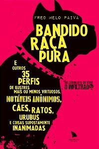 Bandido Raça Pura