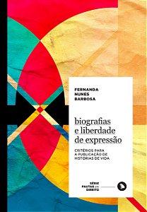 Biografias e Liberdade de Expressão