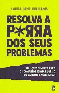 Resolva a Porra dos Seus Problemas. Pocket