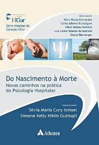 Do Nascimento à Morte. Novos Caminhos na Prática da Psicologia Hospitalar