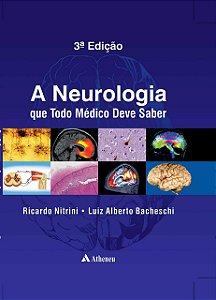 A Neurologia que Todo Médico Deve Saber