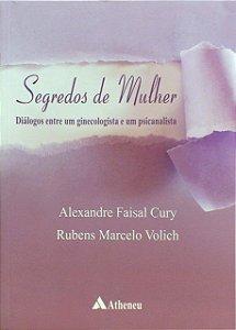 Segredos de Mulher: Diálogos Entre um Ginecologista e um Psicanalista