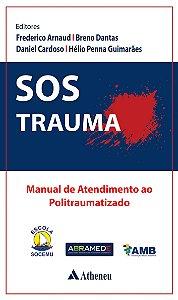 SOS Trauma: Manual de Atendimento ao Politraumatizado