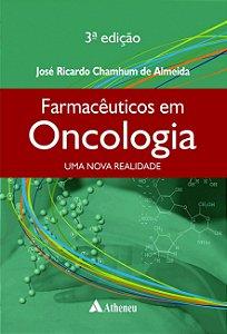 Farmacêuticos em Oncologia: uma Nova Realidade