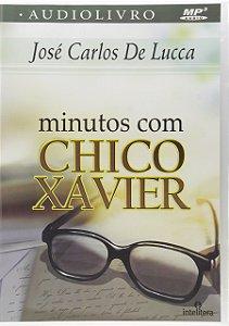 Minutos com Chico Xavier. Audiolivro
