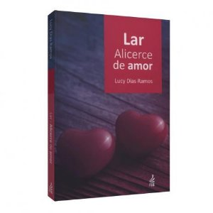 Lar. Alicerce de Amor