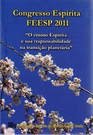 Congresso Espírita FEESP 2011 - 1ªEdição