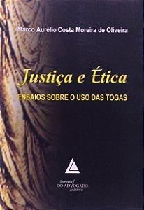 Justiça E ética: Ensaios Sobre O Uso Das Togas