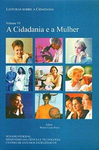 A Cidadania e a Mulher - Vol VI