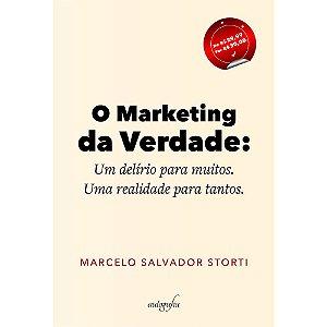 O Marketing da Verdade