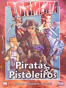 Piratas & Pistoleiros