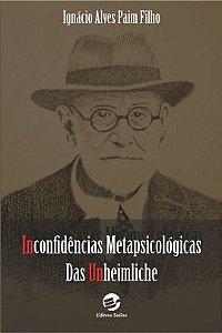 Inconfidências Metapsicológicas