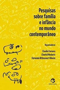 Pesquisas sobre família e infância no mundo contemporâneo