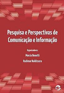 Pesquisa e Perspectivas de Comunicação e Informação