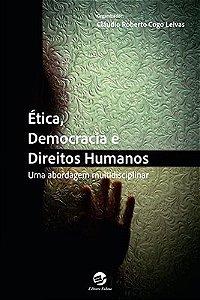 Ética, Democracia e Direitos Humanos