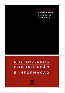 Epistemologias, Comunicação e Informação
