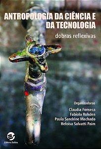 Antropologia da Ciência e da Tecnologia