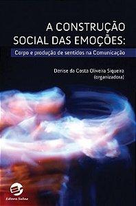 Construção Social das Emoções, A