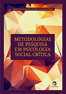 Metodologias de Pesquisa em Psicologia Social Crítica