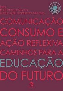 Comunicação, Consumo e Ação Reflexiva