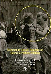 Diversidade Sexual, Relações de Gênero e Políticas Públicas