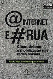Internet e a Rua, A