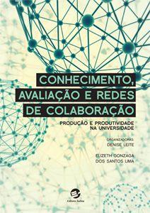 Conhecimento, Avaliação e Redes de Colaboração