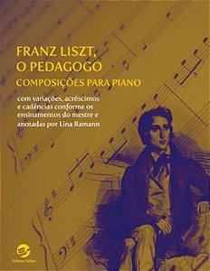 Franz Liszt, O Pedagogo