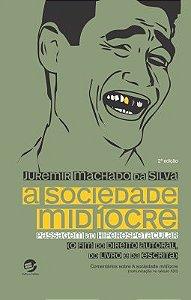 Sociedade Midíocre, A. Passagem ao Hiperespetacular