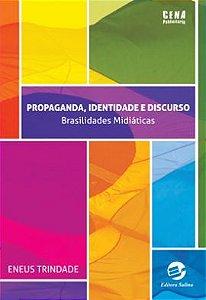 Propaganda, Identidade e Discurso