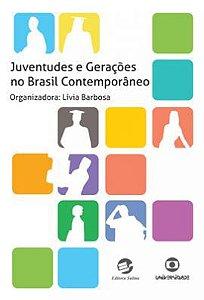 Juventudes e Gerações no Brasil Contemporâneo