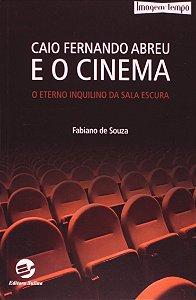 Caio Fernando Abreu e o Cinema