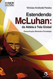 Estendendo McLuhan