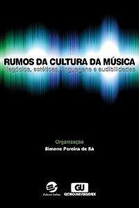 Rumos da cultura da música