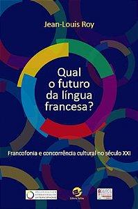 Qual o futuro da língua francesa?