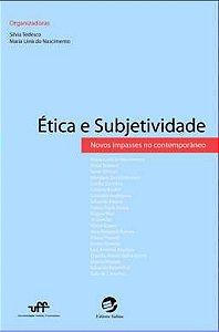 Ética e subjetividade