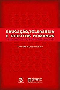 Educação, tolerância e direitos humanos
