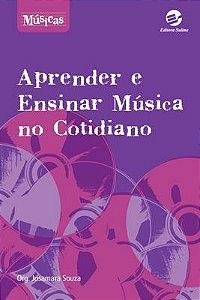 Aprender e ensinar música no cotidiano