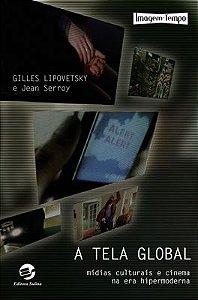 Tela global, A