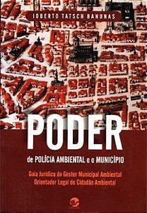Poder de polícia ambiental e o município