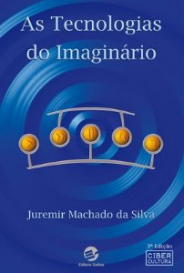 Tecnologias do Imaginário, As