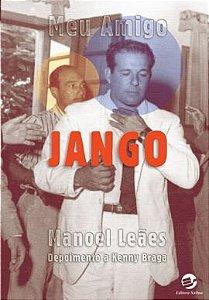 Meu amigo Jango