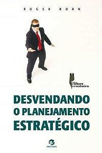 Desvendando o planejamento estratégico